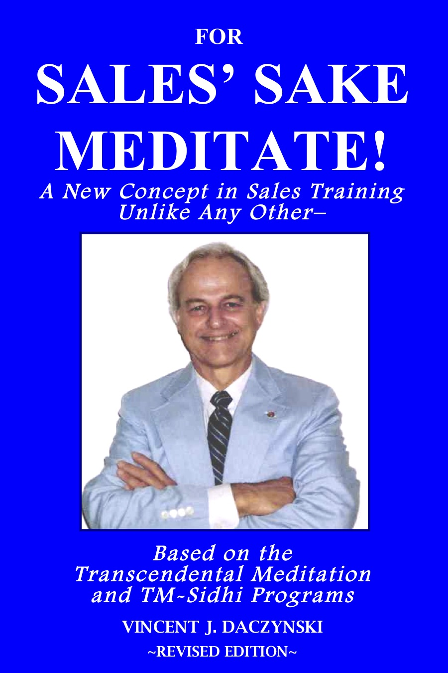 Sales Training Book using Maharishi Transcendental Meditation to boost sales; among best sales training books.